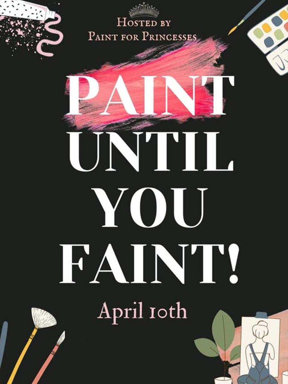 Paint 'Till You Faint